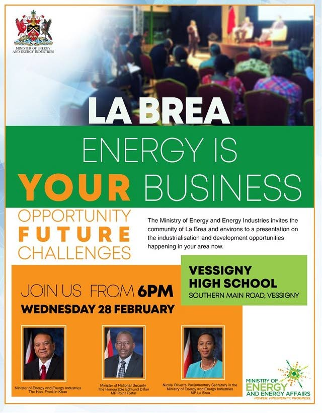 Poster for Energy Ministry's town hall meeting in La Brea on February 28. FLYER COURTESY THE ENERGY MINISTRY.