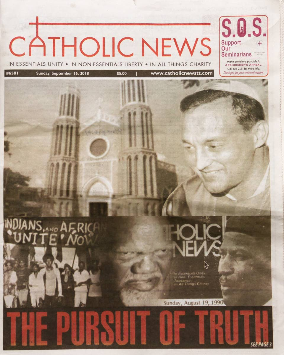 The front page of today's Catholic News is a snapshot of its coverage of major events in the archdiocese's history, such as the appointment of Anthony Pantin as the first local archbishop, to the 1937 labour riots and the rise of leader Tubal URiah