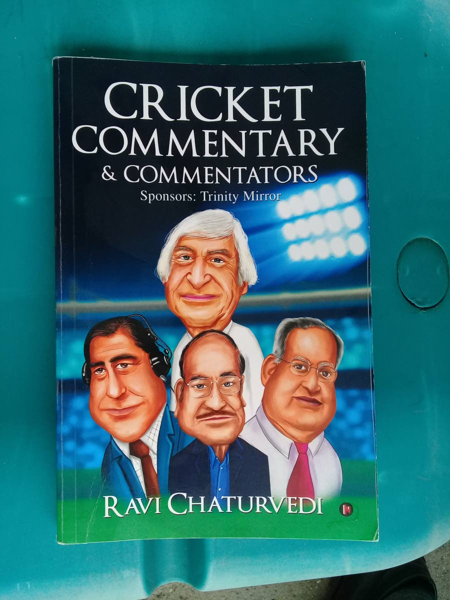 The cover of Ravi Chaturvedi's book Cricket Commentary and Commentators. At the top is former Australian commentator Richie Benaud. At the bottom row are John Arlott, from left, Chaturvedi and Tony Cozier. PHOTO BY JELANI BECKLES
