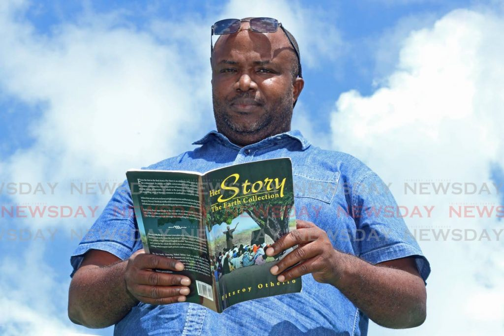 Fitzroy Othello is author and writer of Her Story The Earth Collection. - MARVIN HAMILTON