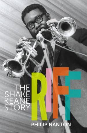 Riff: The Shake Keane Story by Philip Nanton -