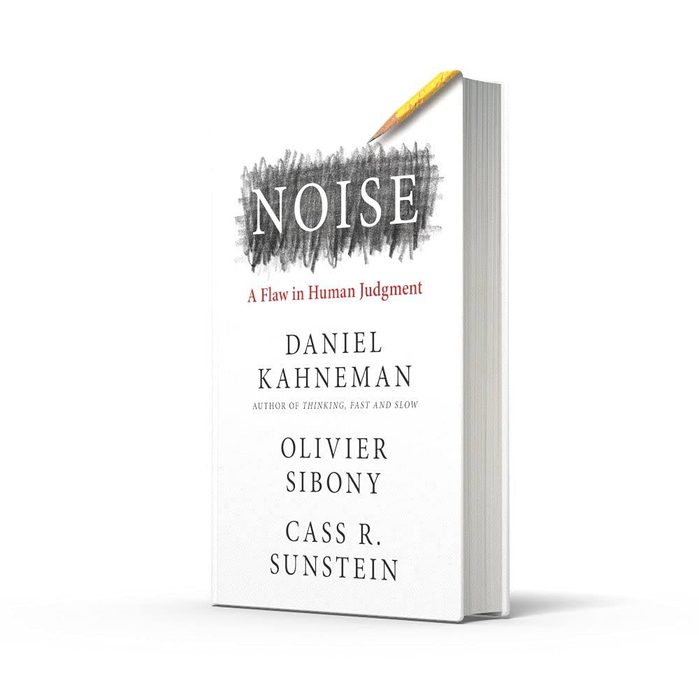 The cover of Noise by Daniel Kahneman. Image taken from amazon.co.uk -